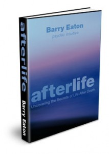 "Barry Eaton's Fascinating Book ""Afterlife"""